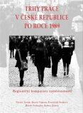 Trhy práce v České republice po roce 1989 - Marek Vochozka, ...