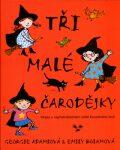 Tři malé čarodějky - Georgie Adams, Emily Bolamová