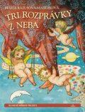 Tri rozprávky z neba - Mária Rázusová-Martáková