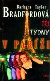 Tři týdny v Paříži - Barbara Taylor Bradfordová