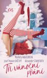 Tři vánoční přání - Alexander Stainforth, ...