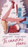 Tři vánoční přání - Markéta Harasimová, ...
