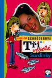 Tři veselé Sardinky - Patricia Schröderová, ...