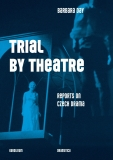 Trial by Theatre - Barbara Day