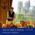 Třicet dní v Paříži - Jan Šmíd