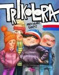 Trikolora - Martin Šinkovský