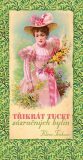 Třikrát tucet zázračných bylin - Klára Trnková
