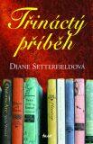 Třináctý příběh - Diane Setterfieldová