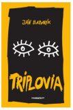 Triplovia - Ján Babarík