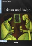 Tristan Und Isolde + CD - Told by Jacqueline Tschiesche