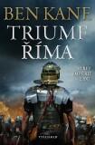 Triumf Říma - Ben Kane