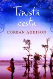 Tŕnistá cesta - Corban Addison