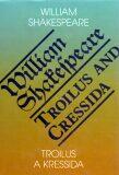 Troilus a Kressida / Toilus and Cressida - William Shakespeare
