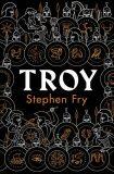 Troy - Stephen Fry