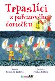 Trpaslíci z pařezového domečku - Michal Sušina, ...