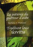 Trpělivost lovce úsvitu / La patience du guetteur d´aube - Barbara Y. Flamandová