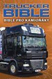 Trucker Bible: Bible pro kamioňáky - neuveden