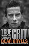 True Grit - Bear Grylls
