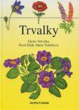 Trvalky - Václav Větvička, ...