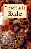 Tschechische Küche - Lea Filipová, ...