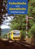 Tschechische und slowakische Triebfahrzeuge - kol.