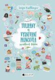 Tulipány a vysnívaní princovia - Sonja Kaiblingerová