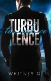 Turbulence - Whitney G.