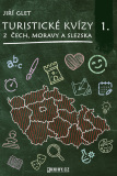 Turistické kvízy z Čech, Moravy a Slezska I. - Jiří Glet