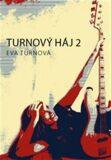 Turnový háj 2 - Eva Turnová