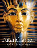 Tutanchamon – Největší objev egyptologie - Malek Jaromir