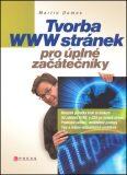 Tvorba WWW stránek pro úplné začátečníky - Martin Domes
