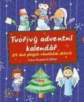Tvořivý adventní kalendář - Irena Koukalová Uličná