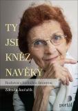 Ty jsi kněz navěky - Zdeněk Jančařík