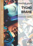 Tycho Brahe - František Jáchim