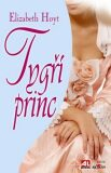 Tygří princ - Elizabeth Hoytová