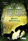 Tygří srdce Princ džungle - Robin Dix