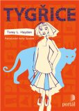 Tygřice - Torey L. Hayden