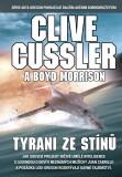 Tyrani ze stínů - Clive Cussler
