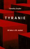 Tyranie - Timothy Snyder