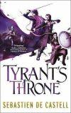 Tyrant´s Throne : The Greatcoats Book 4 - Sebastien de Castell