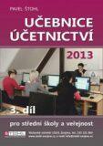 Učebnice Účetnictví III. díl 2013 - Pavel Štohl