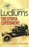 Utopia Experiment - Robert Ludlum