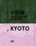 Jacqueline Hassink: View, Kyoto - Jacqueline Hassink