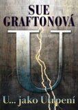 U… jako utrpení - Sue Graftonová