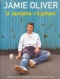U Jamieho v kuchyni - Jamie Oliver, David Loftus