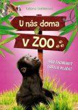 U nás doma v ZOO Ako zachrániť gorilie mláďa? - Tatjana Gesslerová