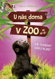U nás doma v ZOO: Jak zachránit gorilí mládě - Tatjana Geßlerová, ...
