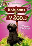 U nás doma v ZOO: Jak zachránit gorilí mládě? - Tatjana Gesslerová