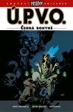 Ú.P.V.O. 11 - Černá bohyně - Mike Mignola