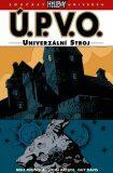Ú.P.V.O. 6 - Univerzální stroj - Mike Mignola
